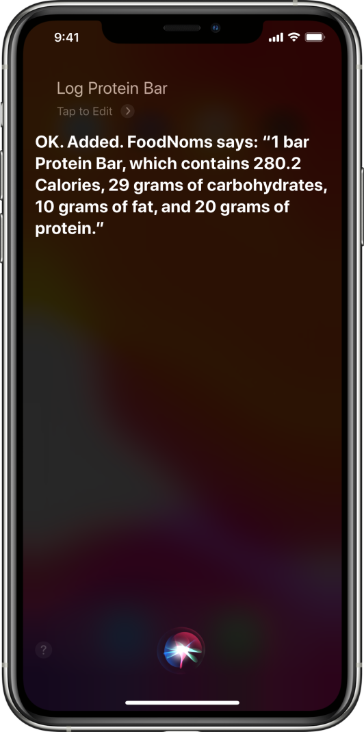 Screenshot of the Siri user interface with a request to log a protein bar with a successful response from Siri with some nutritional information